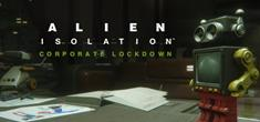 alien isolation corporate lockdown
